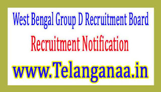 West Bengal Group D Recruitment BoardWBGDRB Recruitment Notification 2017