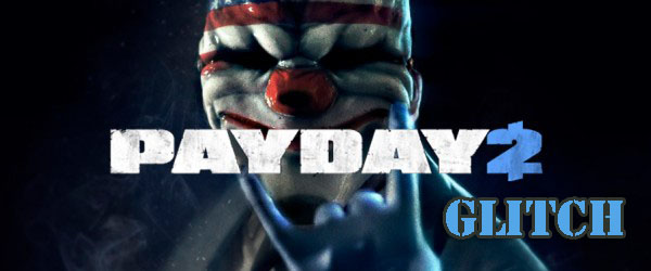 Payday 2 Dancing Glitch