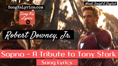 sapna-song-lyrics-avengers-endgame-tony-stark-tribute