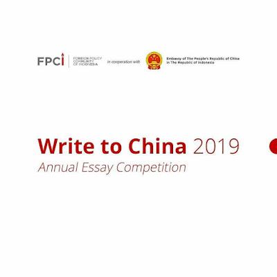 Lomba Annual Essay Write to China 2019 Pelajar-Mahasiswa