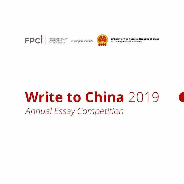 Lomba Annual Essay Write to China 2019 untuk Pelajar-Mahasiswa
