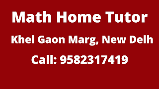 Math Home Tutor in Khel Gaon Marg Delhi