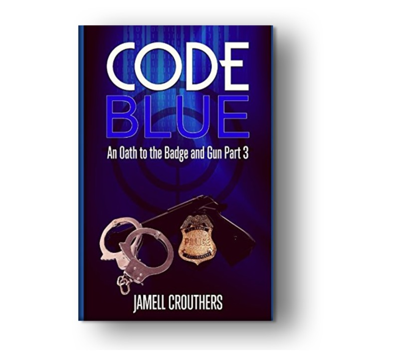 Code Blue: An Oath to the Badge and Gun Part 3