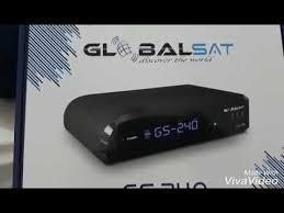 GLOBALSAT GS 240 HD NOVA ATUALIZAÇÃO V2.50- 22/10/2019