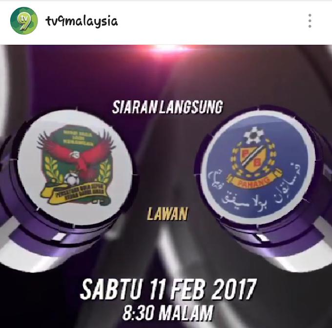 Tonton live Kedah lawan Pahang di TV9