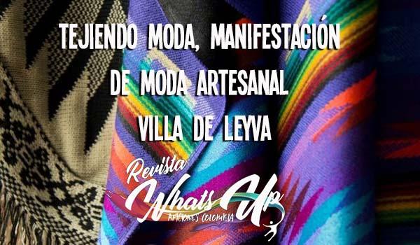 Tejiendo-Moda-manifestación-moda-artesanal-Villa-de-Leyva