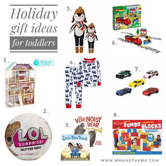 ME, MYSELF AND THE MR: Holiday gift ideas for toddlers