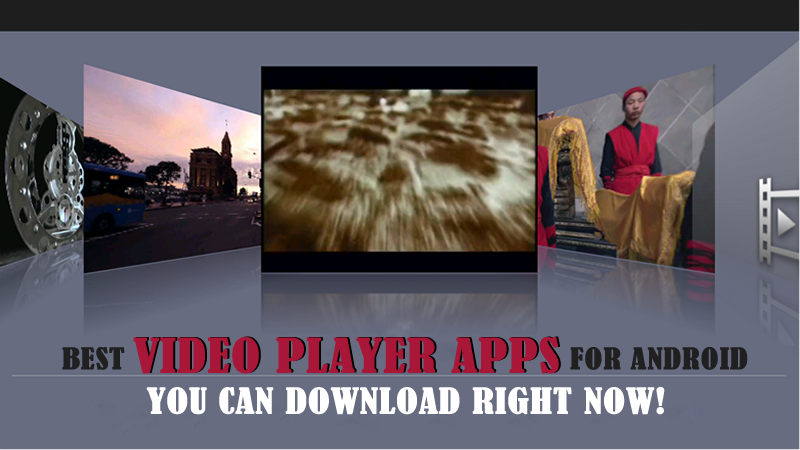 Best Android video player apps you can download now