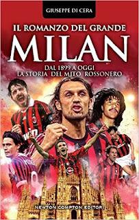 Il Romanzo Del Grande Milan. Dal 1899 A Oggi. La Storia Del Mito Rossonero PDF