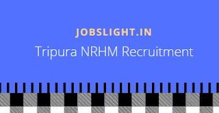 Tripura NRHM Recruitment 2017