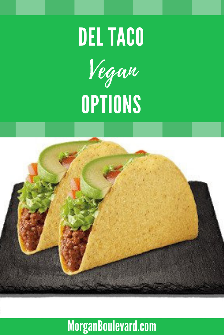 Del taco vegan options