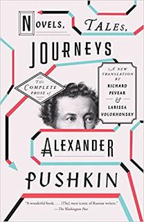 Novels, Tales, Journeys: The Complete Prose of Alexander Pushkin by Alexander Pushkin  (Author), Richard Pevear (Translator), Larissa Volokhonsky (Translator)