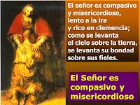 Resultado de imagen para El Señor es clemente y misericordioso  V/. El Señor es clemente y misericordioso