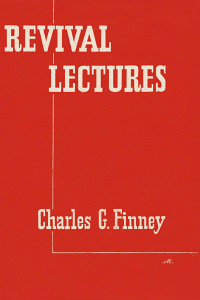 Charles G. Finney-Revival Lectures-