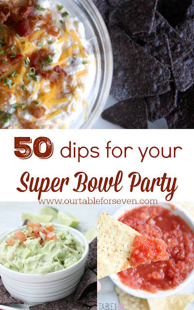 50 Dips for Your Super Bowl Party from Table for Seven