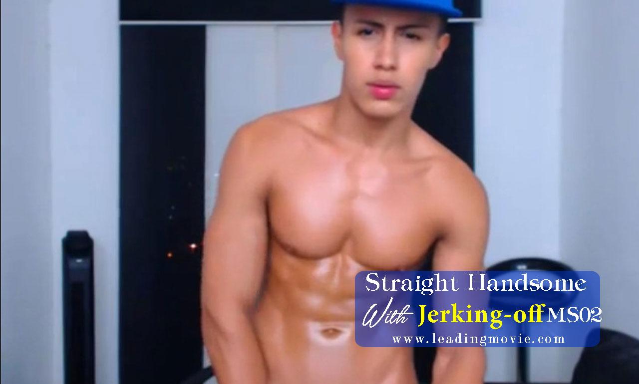 Straight Handsome Boy Jerking-Off / MS07
