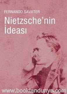 Fernando Savater - Nietzsche'nin İdeası