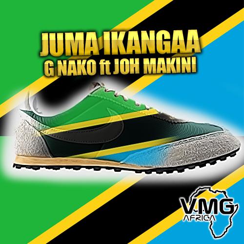 G Nako Ft. Joh Makini - Juma Ikangaa