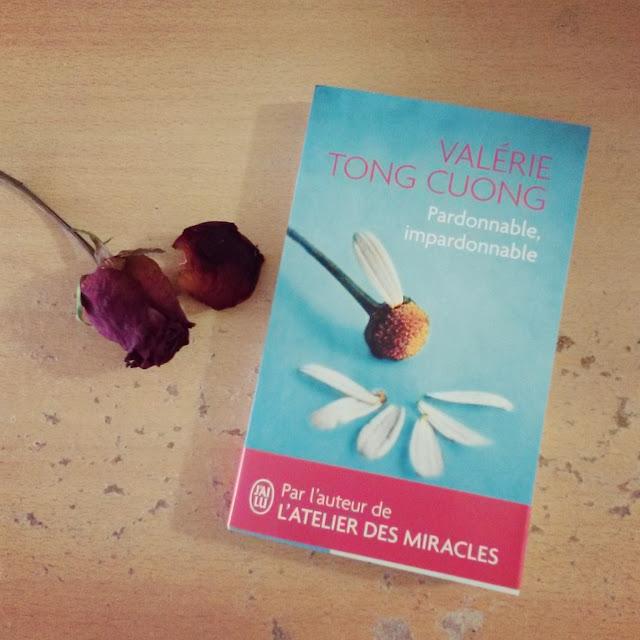 Pardonnable, impardonnable de Valérie Tong Cuong : quand l'amour mène au pardon