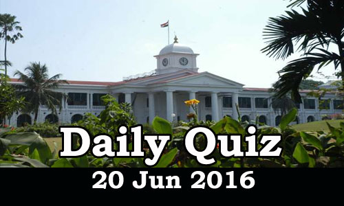 Daily Current Affairs Quiz - 20 Jun 2016