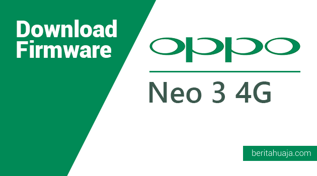 Download Firmware Oppo Neo 3 4G (R831s)