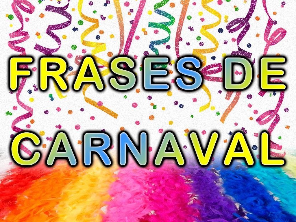 Frases De Carnaval Imagui
