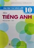 [File word] Ôn tập thi vào 10 môn tiếng Anh năm học 2020 - 2021 Nguyễn Thị Chi