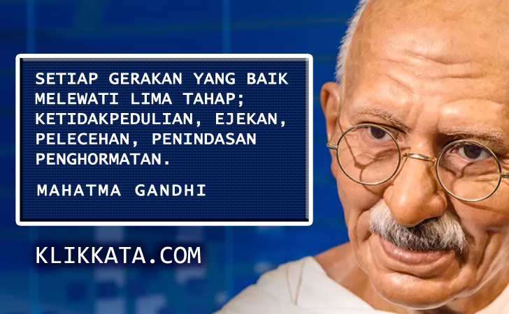 Kumpulan Quotes (Kutipan Kata Kata) Bijak Pilihan dari Mahatma Gandhi