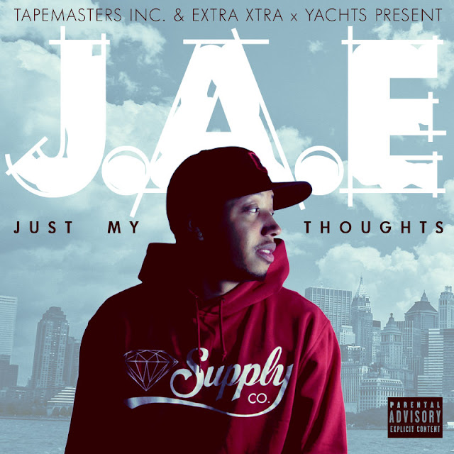 J.A.E. - JUST MY THOUGHTS (MIXTAPE)
