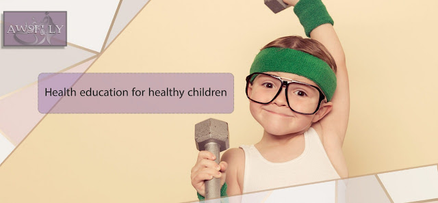 Health education for healthy children
