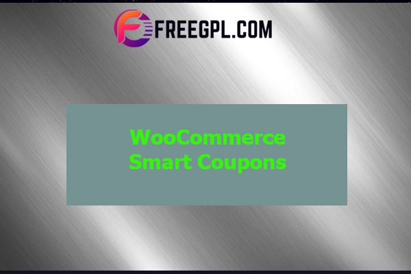 WooCommerce Smart Coupons Nulled Download Free