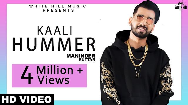 Kaali Hummer Song Lyrics | Maninder Buttar | Happy Raikoti | Sukh Sanghera | White Hill Music