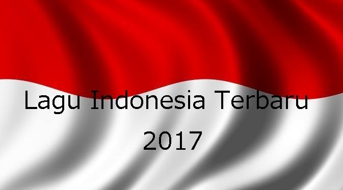 Download Lagu Indonesia Terbaru 2017