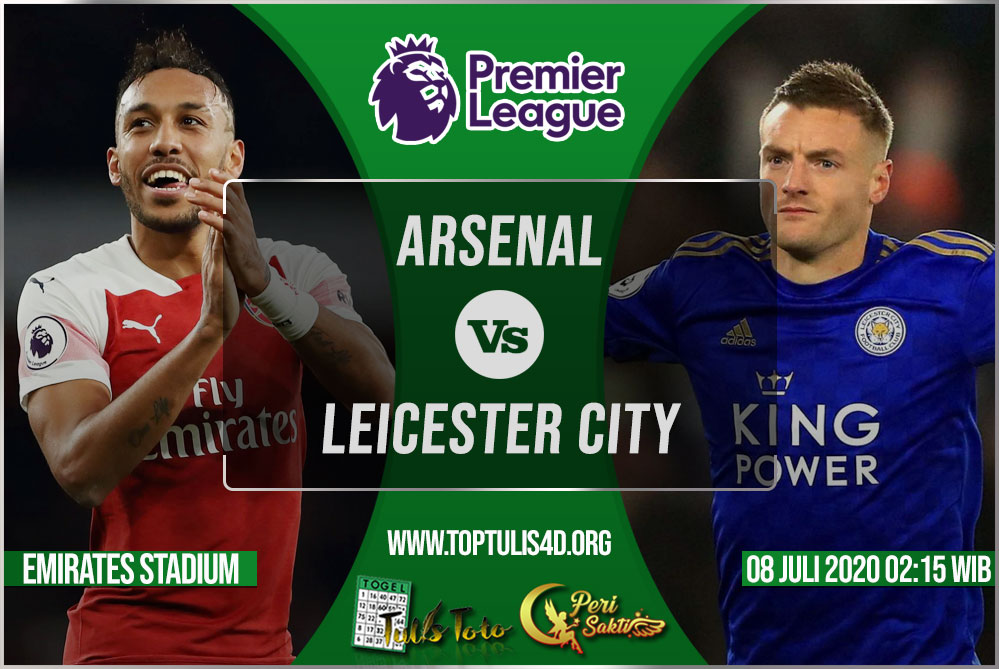 Prediksi Arsenal vs Leicester City 08 Juli 2020