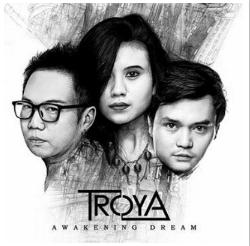 Download Kumpulan Lagu Troya Mp3 Awakening Dream Full Album