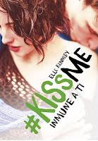 Inmune a ti (#KissMe 3) Elle Kennedy