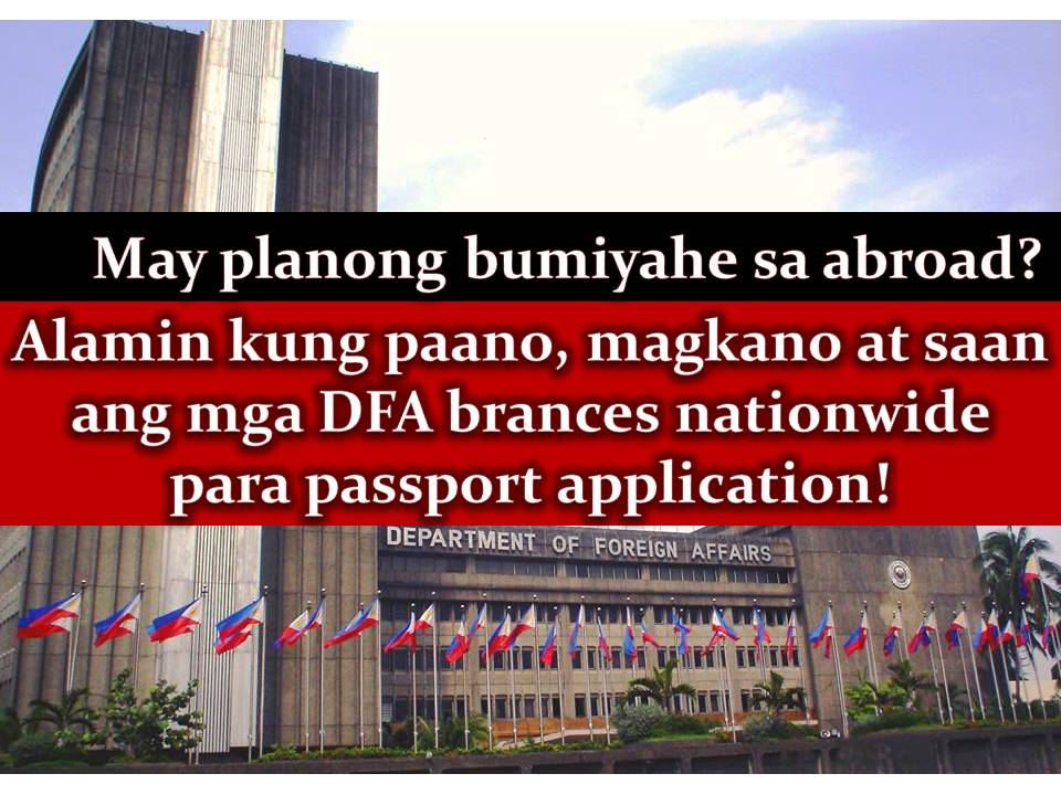Passport processing guide and list of dfa branches nationwide certainly you need a passport if you are planning to work abroad or to go for a short vacation outside the philippines as the dfa said do not buy a plane malvernweather Image collections