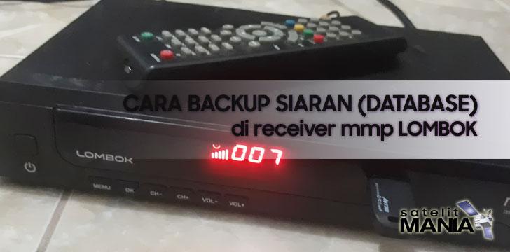 Cara Backup Siaran di Receiver MMP Lombok
