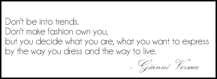 cytaty o modzie, versace quotes