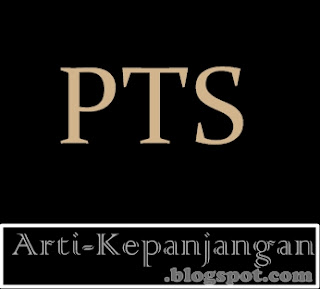 Arti Singkatan PTS - Perguruan Tinggi Swasta