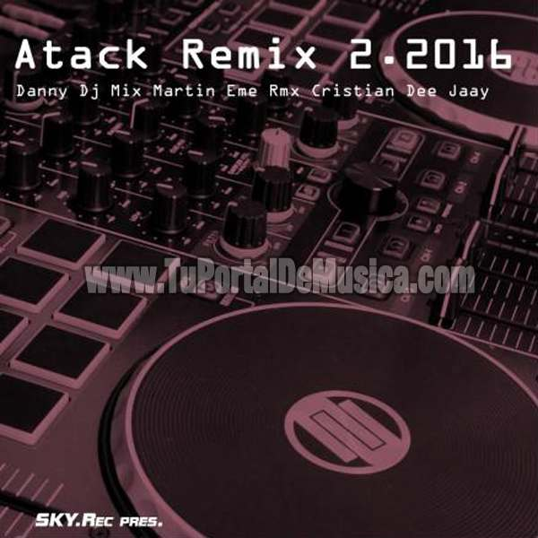 Atack Remix Vol. 2 (2016)