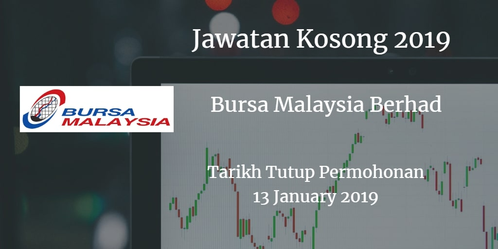 Jawatan Kosong Bursa Malaysia Berhad 13 January 2019