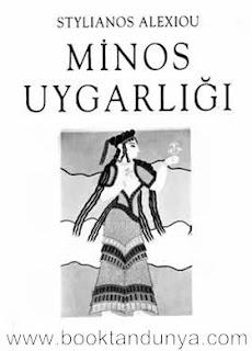 Stylianus Alexiou - Minos Uygarlığı