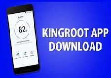 Kingroot App Download For Android phones And Tablets