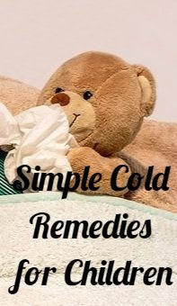 Simple Cold Remedies for Children