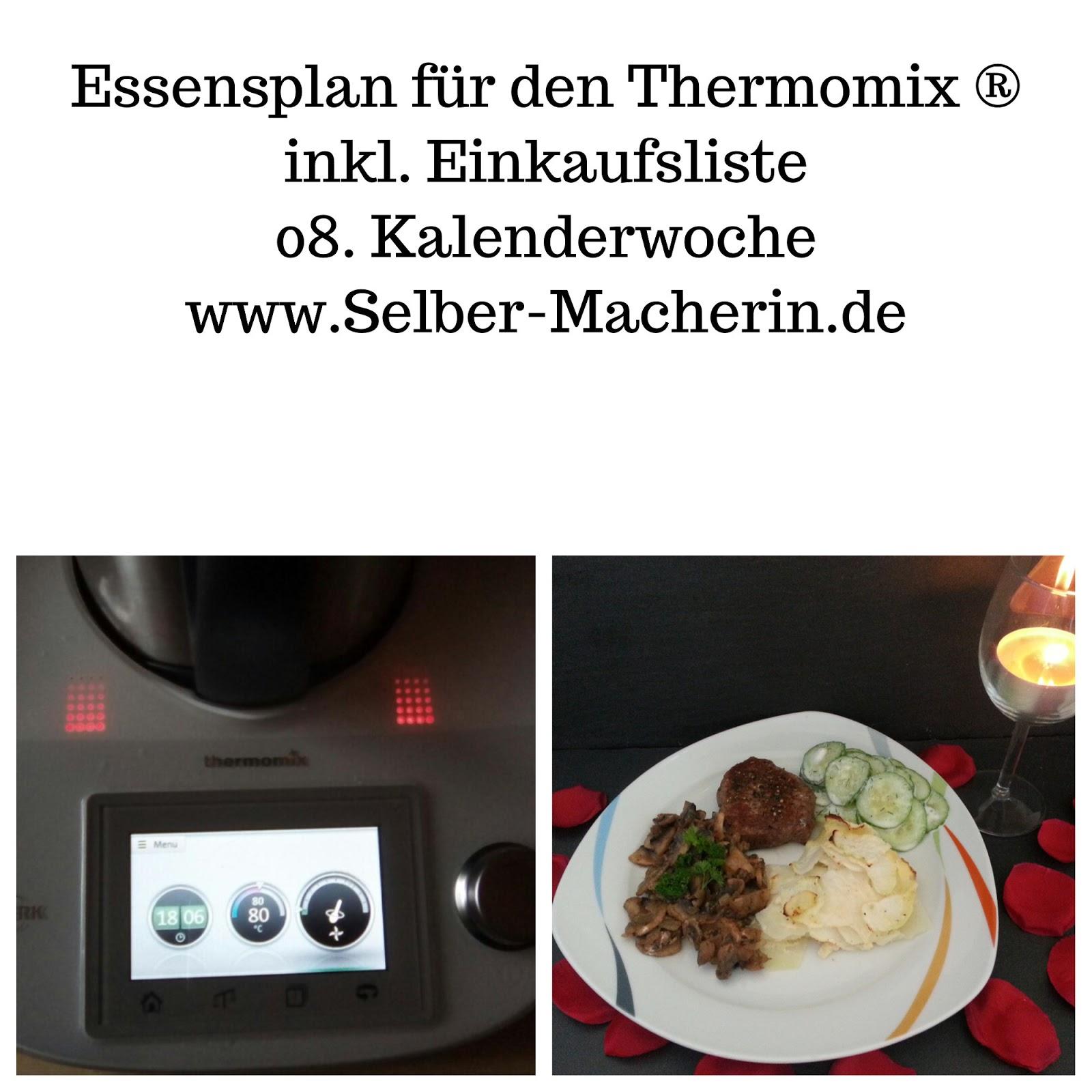 Selber-Macherin: Essensplan 08. Kalenderwoche für den Thermomix ...