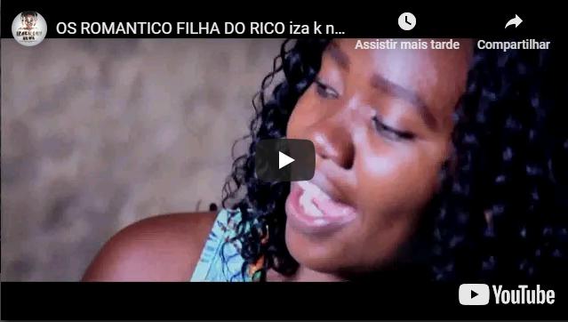 OS ROMANTICO FILHA DO RICO iza k news