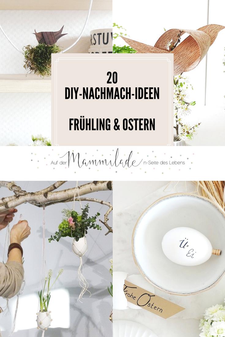20 Diy Nachmach Ideen Für Ostern Und Den Frühling S