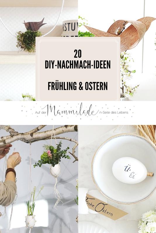 20 DIY-Nachmach-Ideen für Ostern und den Frühling | https://mammilade.blogspot.de