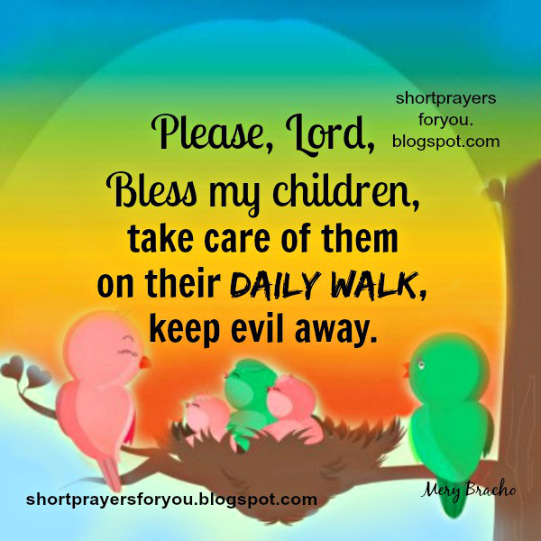 Please, Lord, Bless my Children. Free christian cards with short prayers, nice prayer for your children, family.